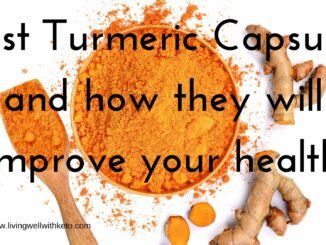 best turmeric capsules and how they will improve your health