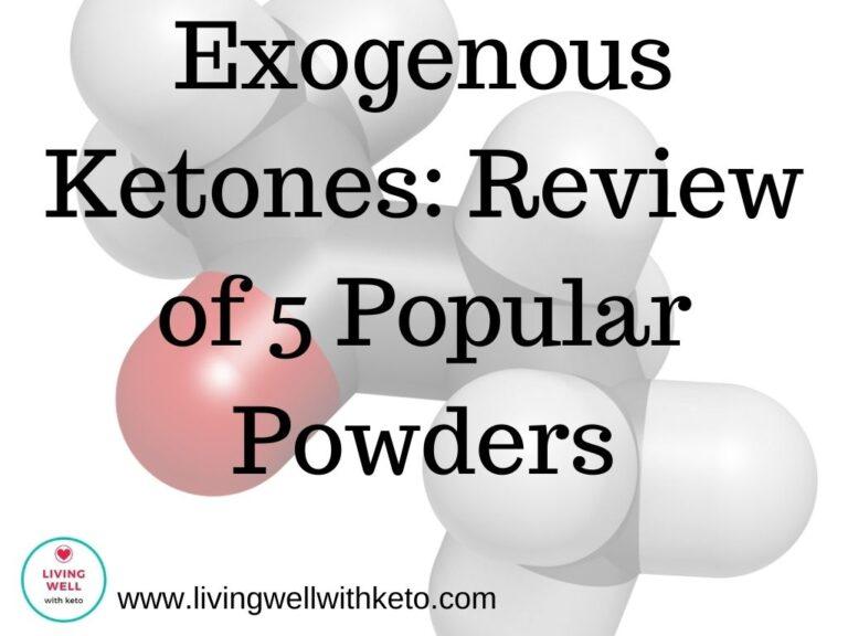 Exogenous Ketones: Review of 5 popular powders