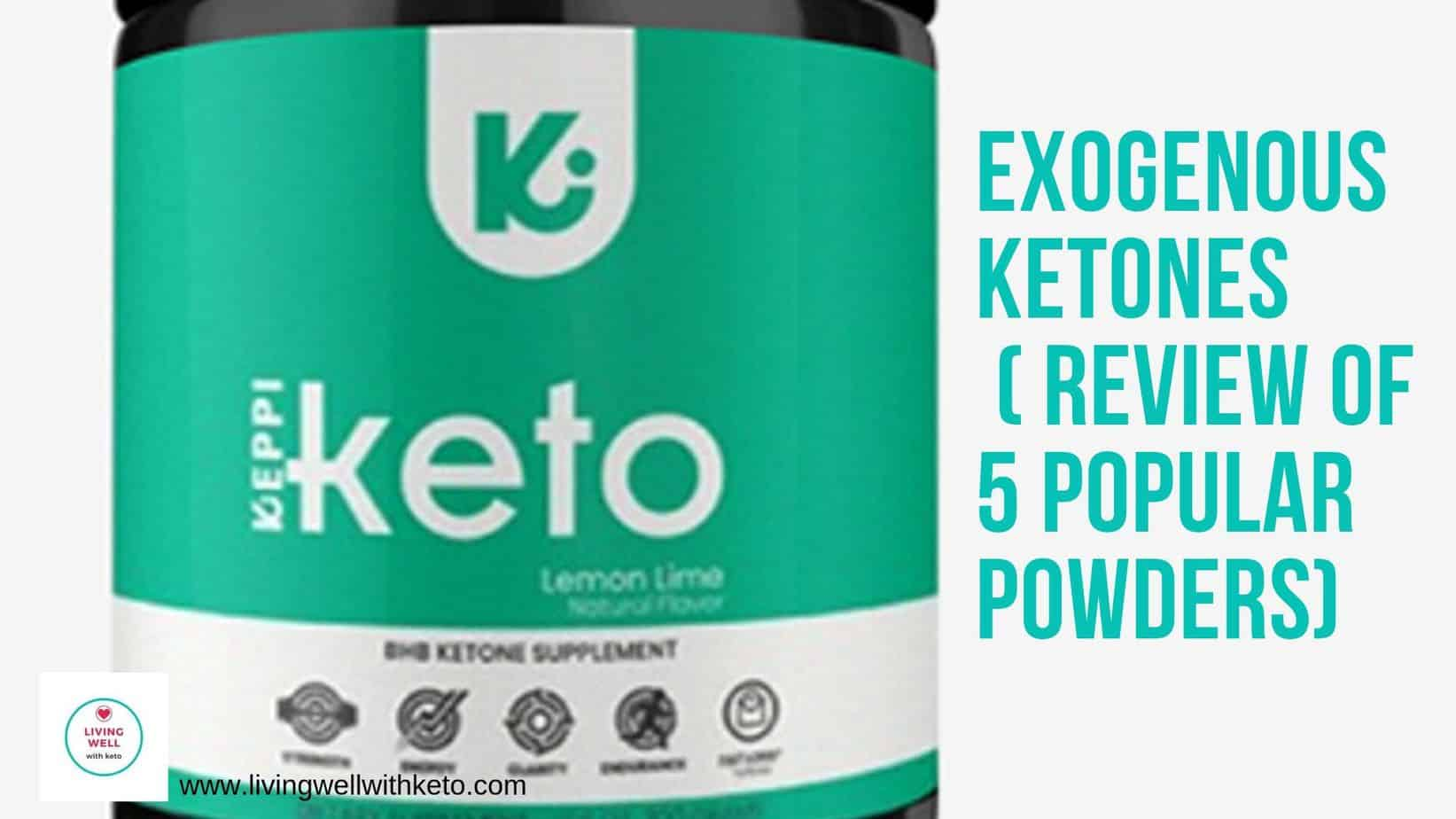 exogenous ketones ( review of 5 popular powders)