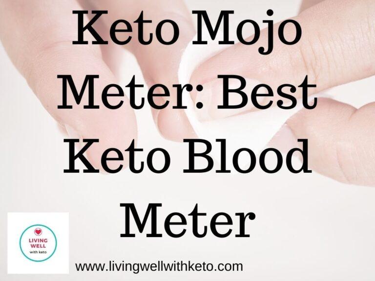 Keto Mojo Meter: Best Keto Blood Meter