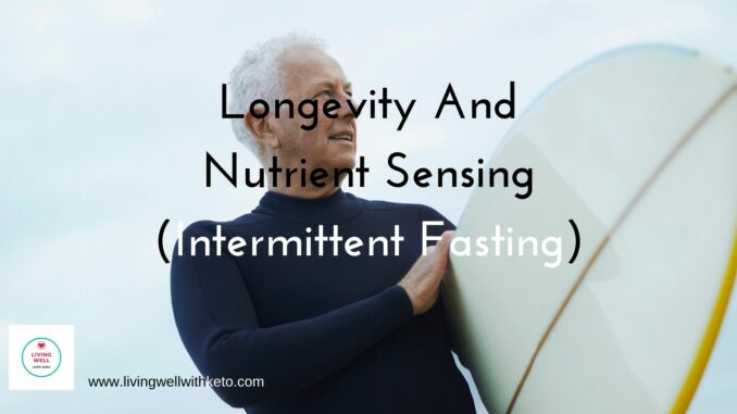 longevity and nutrient sensing