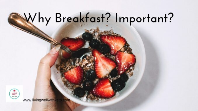 Why Breakfast? Important?