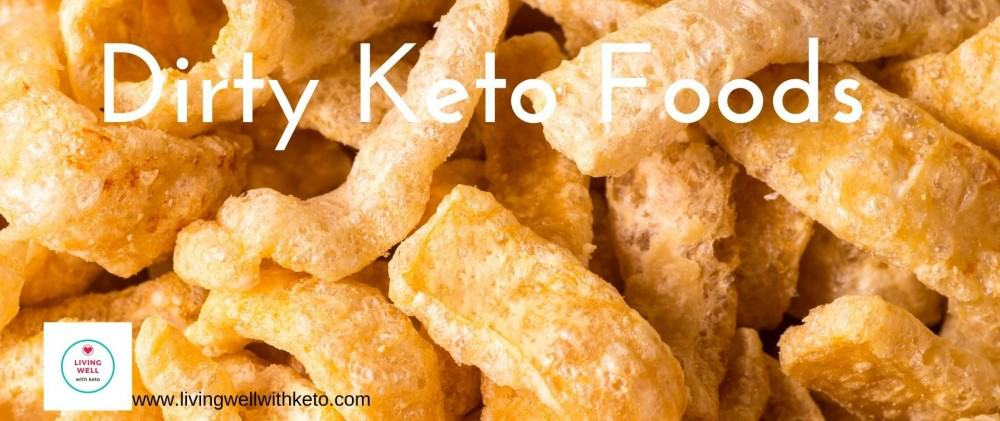 What is dirty keto