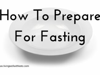 How to prepare for fasting