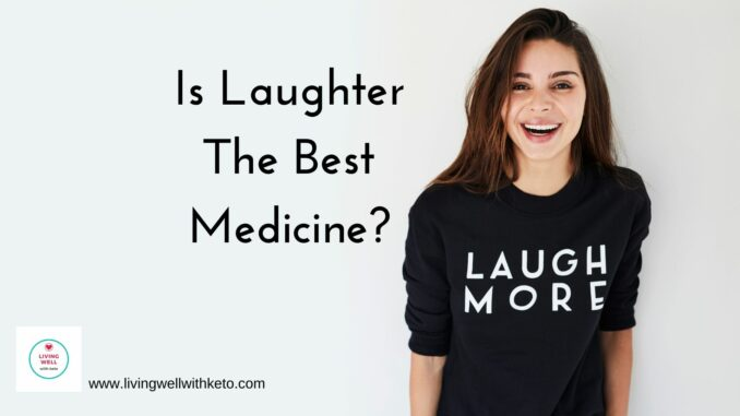 is laughter the best medicine