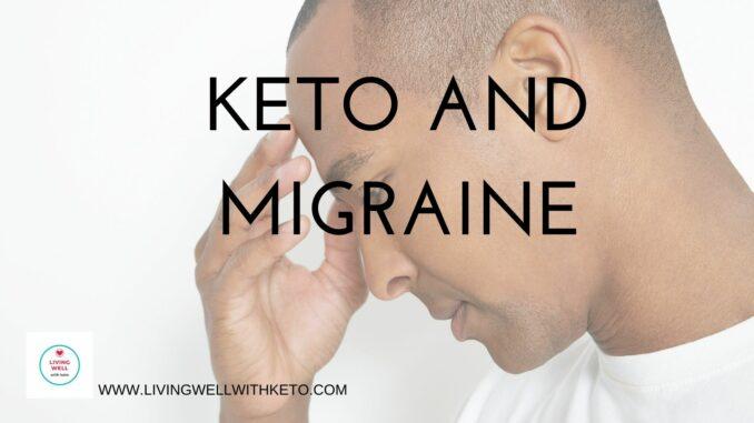 Keto And Migraine