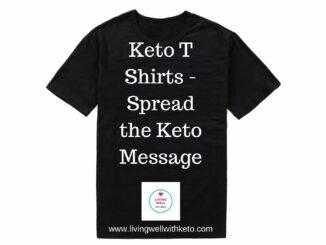 keto T shirts - spread the keto message