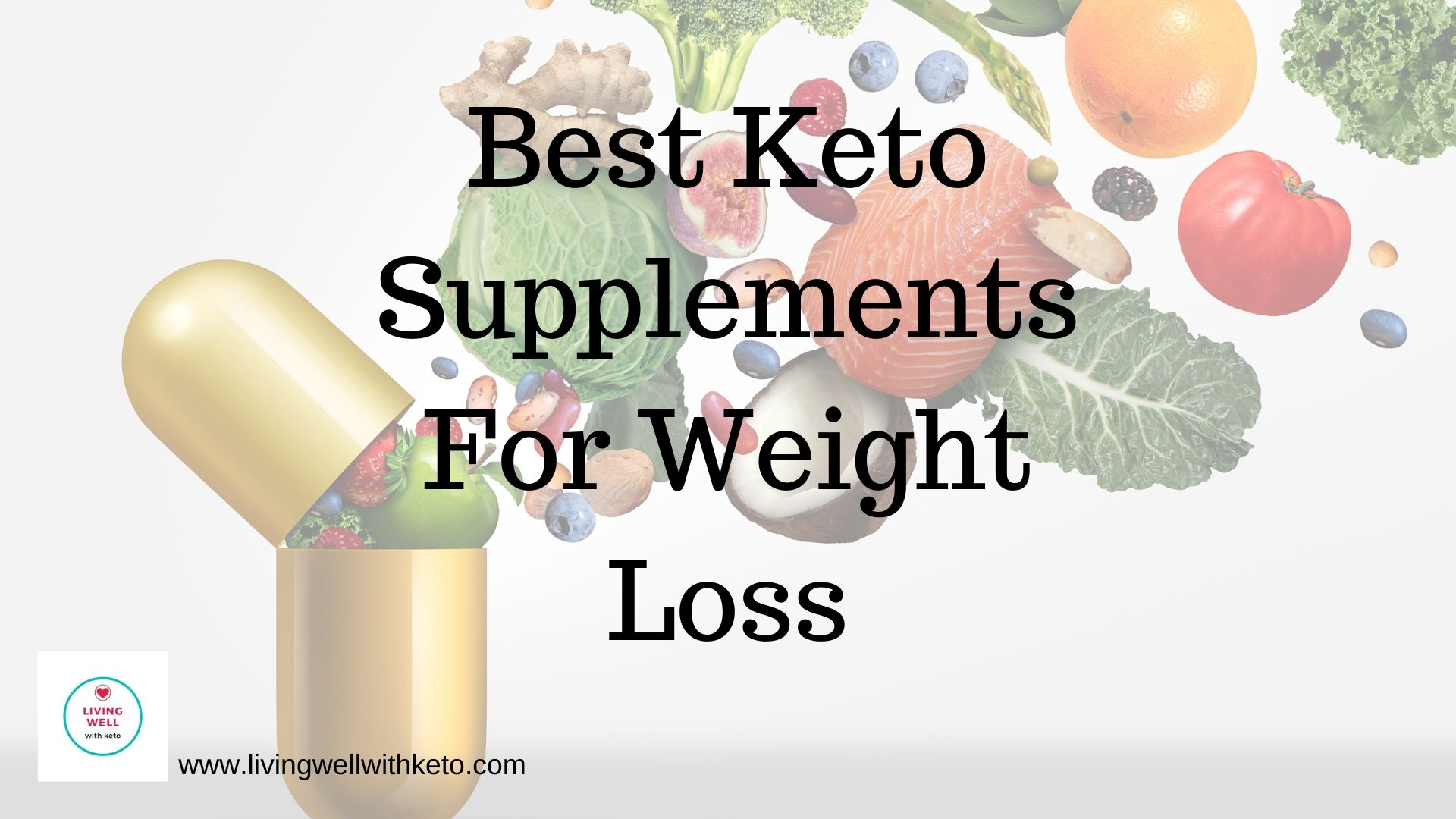 Best Keto Supplements For Weight Loss