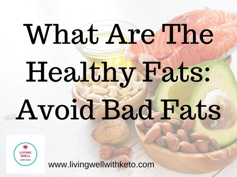 What Are The Healthy Fats